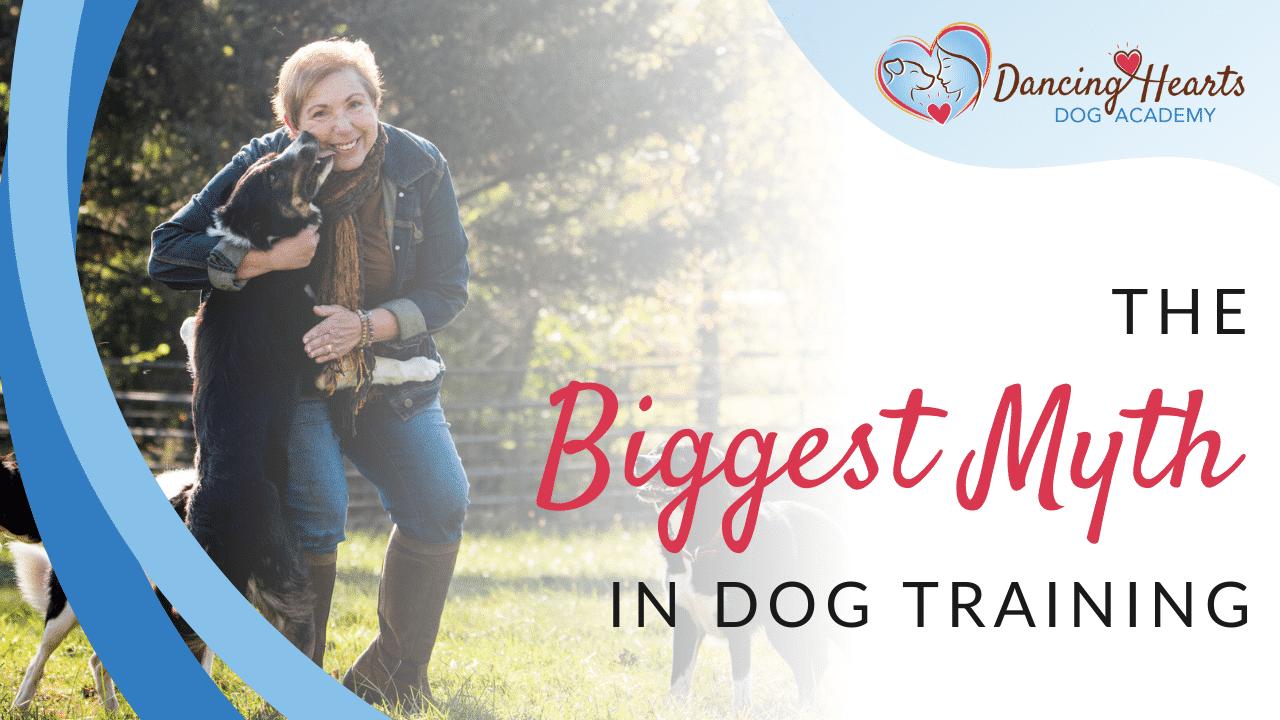 The Biggest Myth in Dog Training