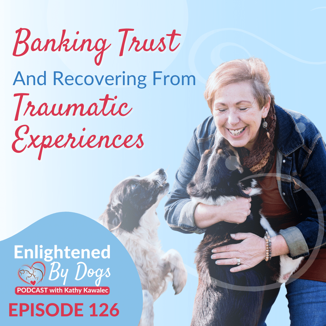 EBD126 Banking Trust and Recovering from Traumatic Experiences