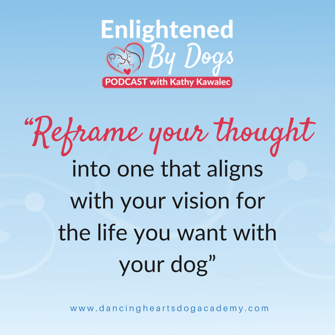 Top Tips to Help Dog Moms Reframe Their Thoughts