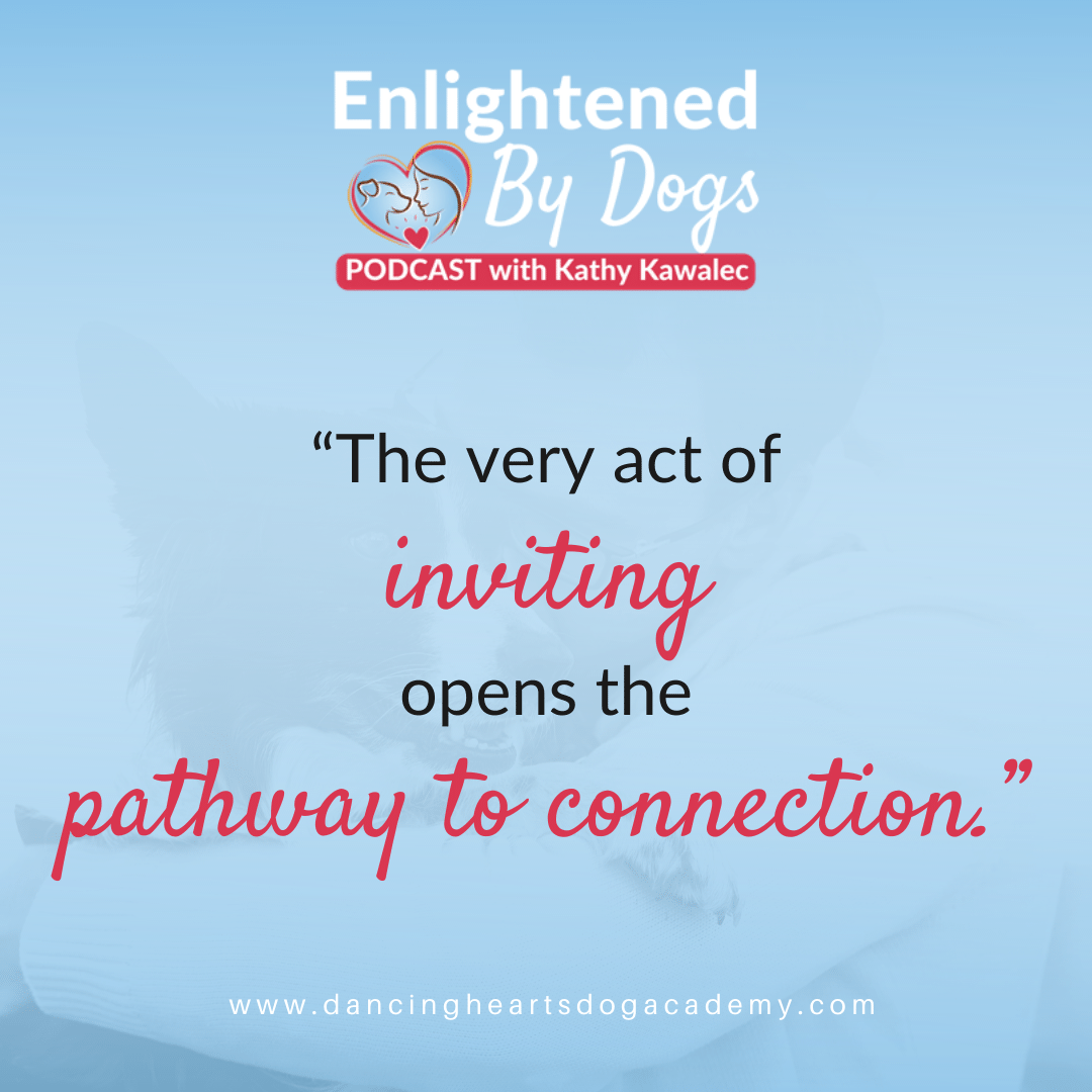 """The very act of inviting opens the pathway to connection."""