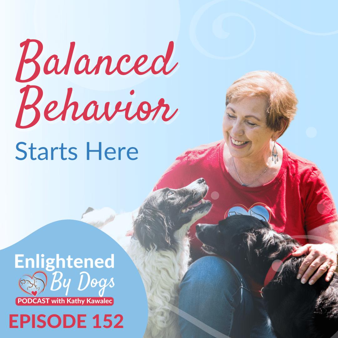 EBD152 Balanced Behavior Starts Here