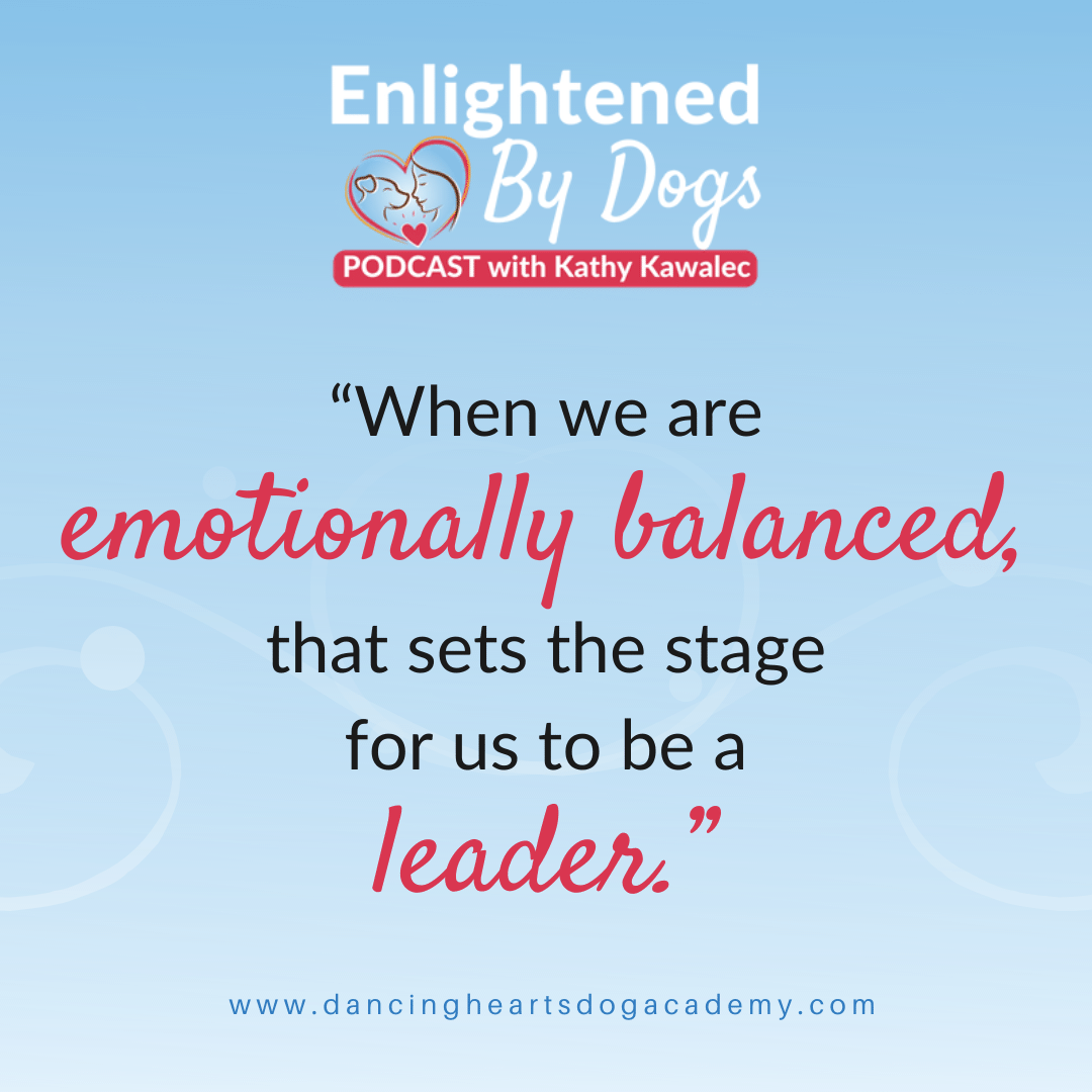 """When we are emotionally balanced, that sets the stage for us to be a leader."""