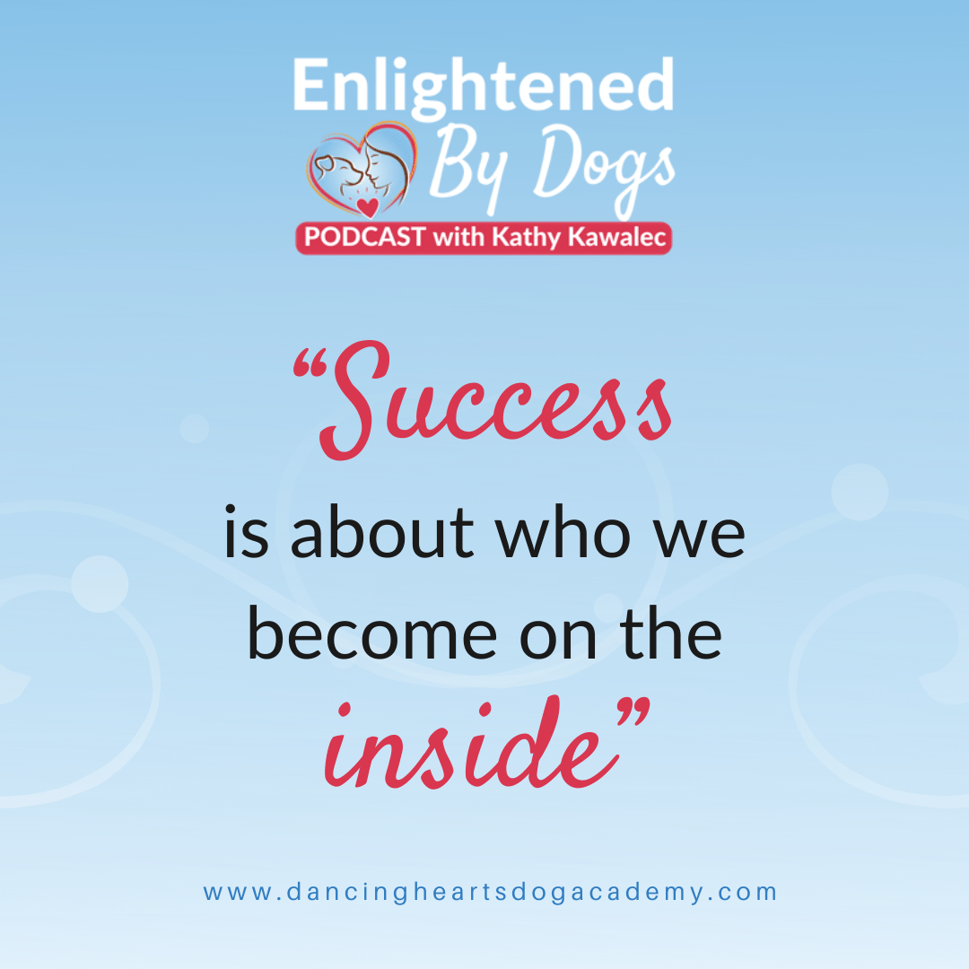 """Success is about who we become on the inside"""